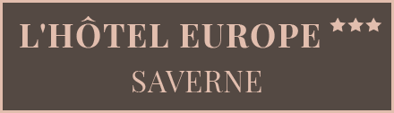 L'H�tel Europe ***, SAVERNE